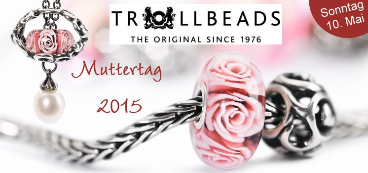 Trollbeads Muttertag 2015
